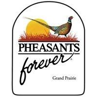 Grand Prairie Pheasants Forever
