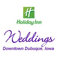 Dubuque Weddings - Holiday Inn