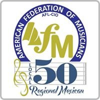 AFM Local 50 Regional Mexicano.