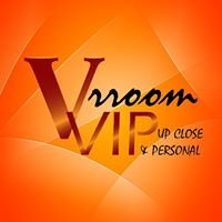 Vrroom VIP: Upclose and Personal