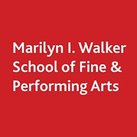 Marilyn I. Walker School of Fine & Performing Arts