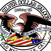 Silver Dollar Saloon - Marysville, CA