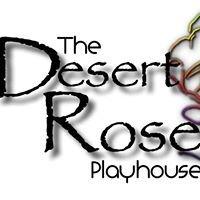 The Desert Rose Playhouse