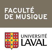 Faculté de musique Université Laval