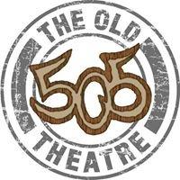 Old 505 Theatre