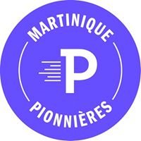 Martinique Pionnieres
