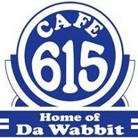 Cafe 615 Home of Da Wabbit