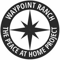 Peace at Home Project at Waypoint Ranch