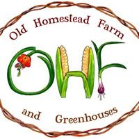The Old Homestead Farm and Greenhouses