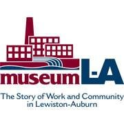 Museum L-A: The Story of Work and Community in Lewiston-Auburn, Maine