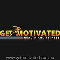 Get Motivated Health and Fitness