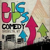 Big Ups Comedy at Little Skips