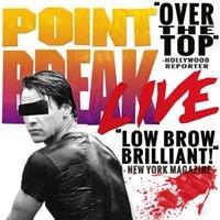 Point Break LIVE