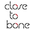 close to bone