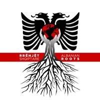 Albanian Roots - Rrënjët Shqiptare
