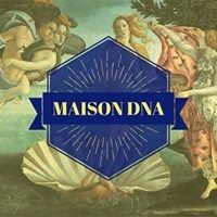 Maison DNA