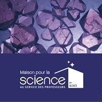 Maison pour la Science en Alsace au service des professeurs