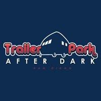 Trailer Park After Dark
