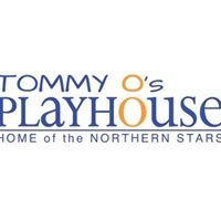 Tommy O's Playhouse - Home of the Northern Stars