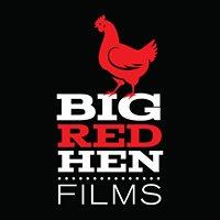 Big Red Hen Films