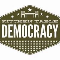 Kitchen Table Democracy