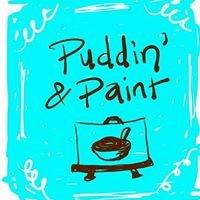 Puddin' & Paint