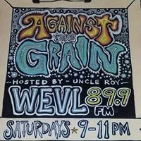 Against The Grain Radio on WEVL Memphis With Uncle Roy