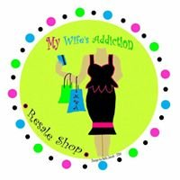My Wife's Addiction Resale & Consignment