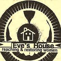 Eve's House, Inc.