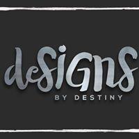 Designs by Destiny
