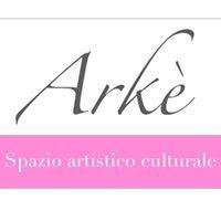 Arkè-Spazio artistico culturale