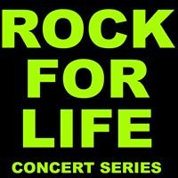 Rock For Life Concert Series