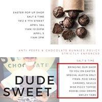 Dude, Sweet Chocolate POP UP