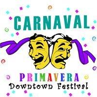 Carnaval Primavera Downtown Festival