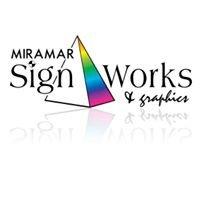 Miramar Sign Works & Graphics