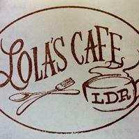Lola's Cafe LDR