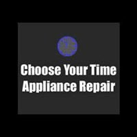 Choose Your Time Appliance Repair