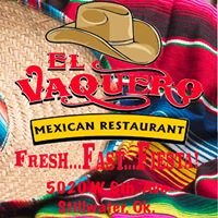 El Vaquero Authentic Mexican Restauran Stillwater