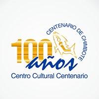 Centro Cultural Centenario de Chimbote - PERÚ