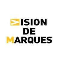 Vision de Marques