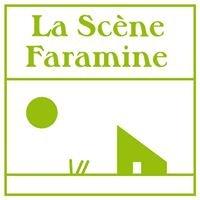 La Scène Faramine