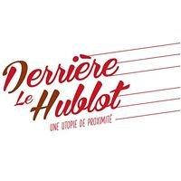 Derrière Le Hublot, projet artistique et culturel de territoire