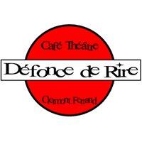 Défonce de Rire - Café Théâtre