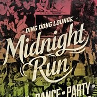 Midnight Run - Ding Dong Lounge