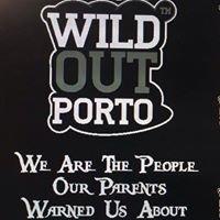 Wild Out Porto