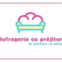 Sufrageria cu Prajituri, de Bacania La Draga