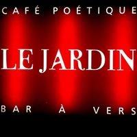 Le Jardin - Cafè Poétique - Bar à Vers