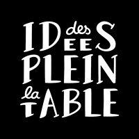 Des Idées Plein la Table