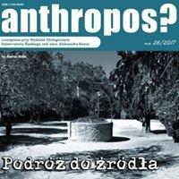"""Czasopismo Naukowe """"Anthropos?"""""""