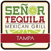 Señor Tequila  Mexican Grill Tampa